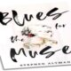 BLUES FOR THE MUSE